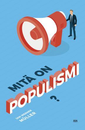 Mitä on populismi? -kirjan kansi.